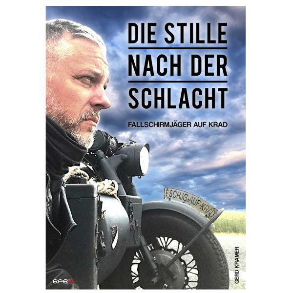 Libro Die Stille nach der Schlacht – Fallschirmjäger auf Krad