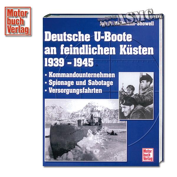 Libro Deutsche U-Boote an feindlichen Küsten 1939 - 1945