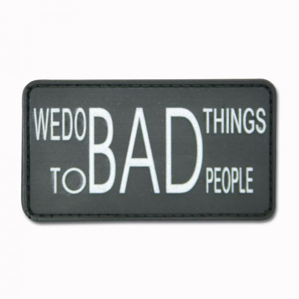 """Insignia 3D """"We do bad things to bad people"""" negro"""
